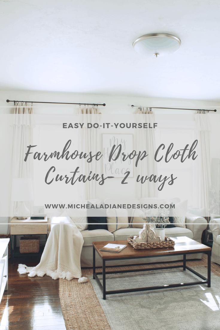 Diy Drop Cloth Curtains 2 Ways Micheala Diane Designs