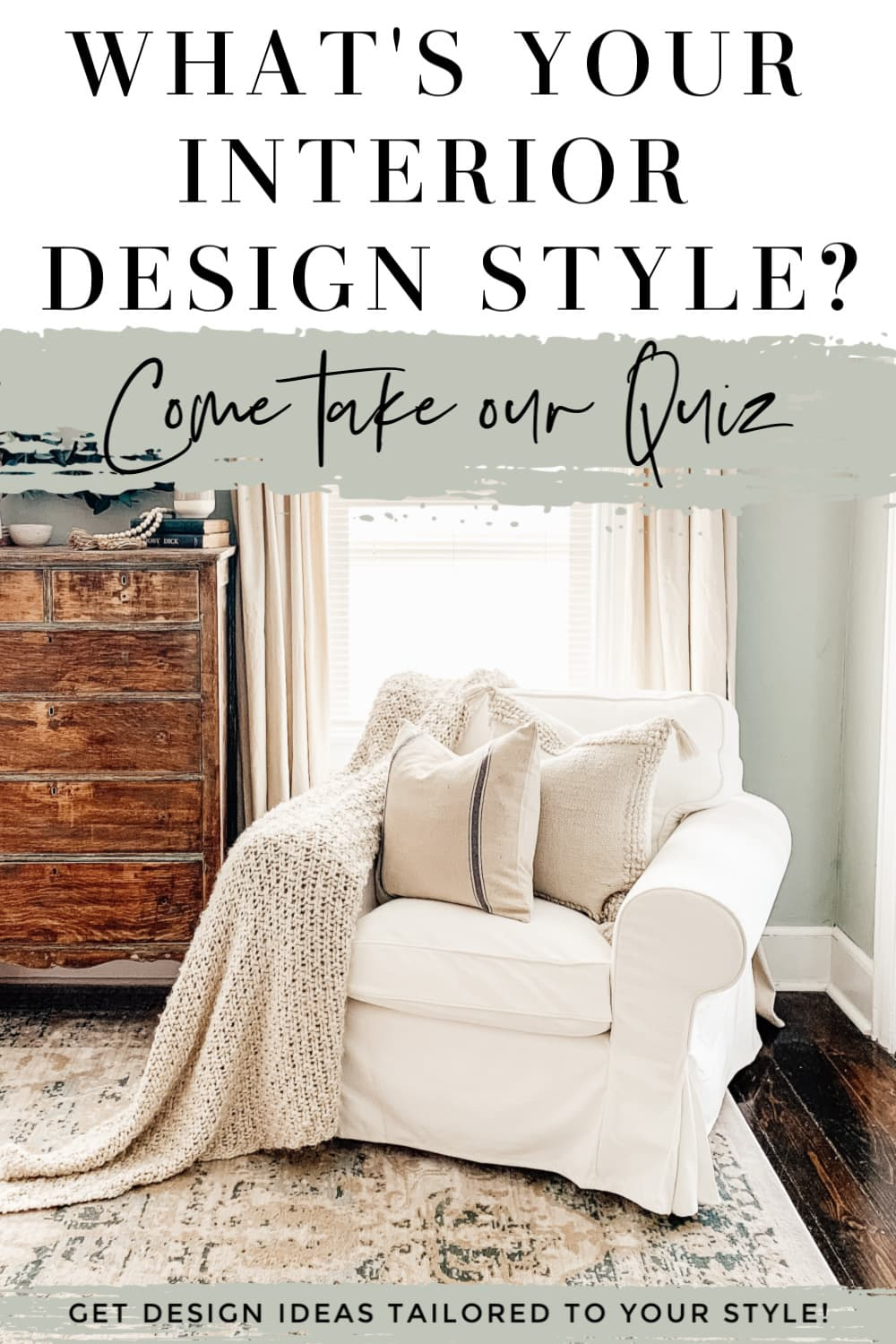 Interior Design Style Quiz - Micheala Diane Designs