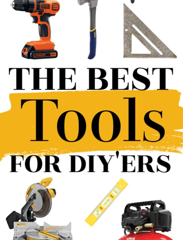 The best tools for DIYers